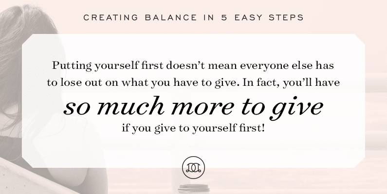Creating Balance: How to Help Yourself First