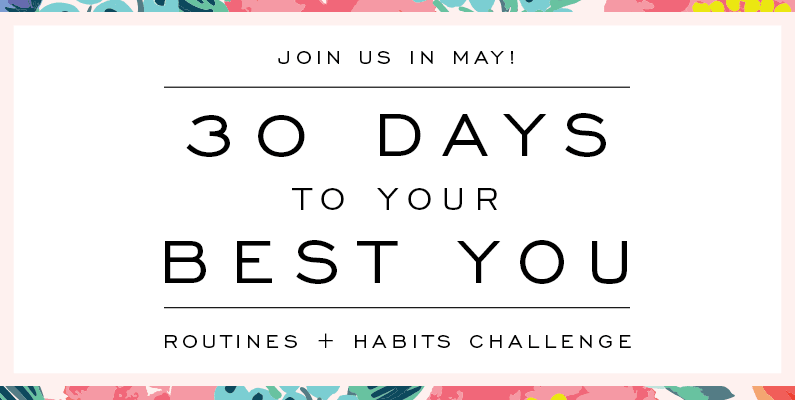 Join Day Designer in May! 30 Days To Your Best You | Routines + Habits Challenge