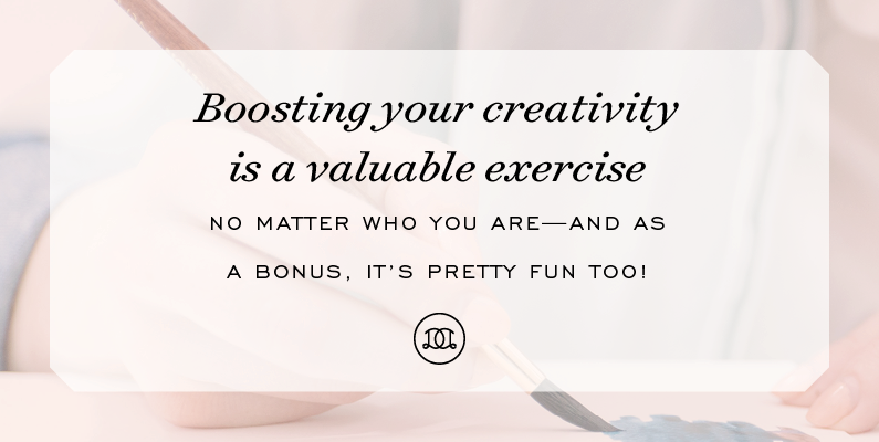 Boosting your creativity is a valuable exercise no matter who you are—and as a bonus, it's pretty fun too! | Day Designer