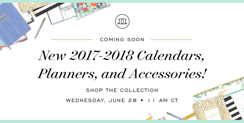 Coming Soon! New 2017-2018 Calendars, Planners, and Accessories | Day Designer