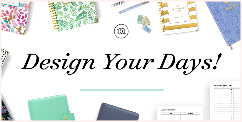 Design Your Days! | Day Designer | Calendars, Planners, Desk Accessories, and Free Printables