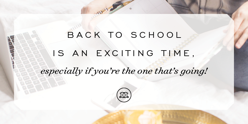 Back to school is an exciting time; especially if you're the one that's going! | Day Designer