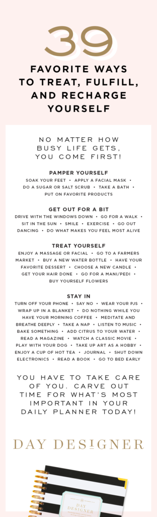39 Favorite Ways to Treat, Fulfill and Recharge Yourself | Day Designer