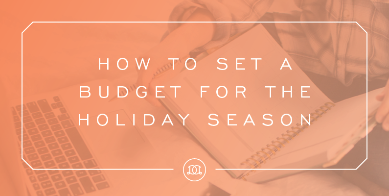 How To Set A Budget For The Holiday Season | Day Designer