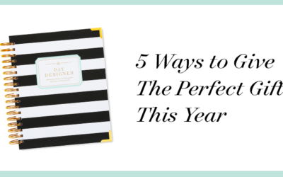 5 Ways to Give the Perfect Gift This Year