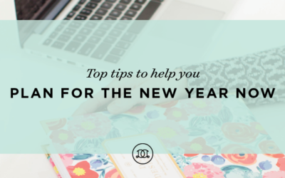 Top Tips to Help You Plan for the New Year Now