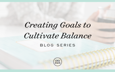 The Importance of Goals That Cultivate Balance