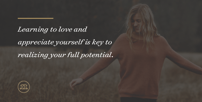 How to Realize Your True Potential Through Loving Yourself
