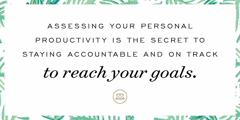 How To Assess Your Personal Productivity