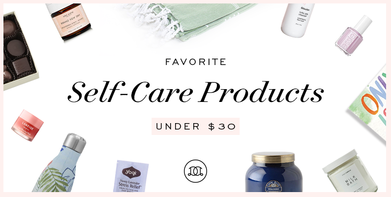 Favorite Self-Care Products Under $30