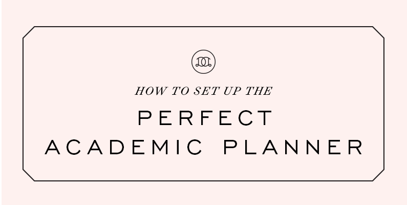 How to Set Up the Perfect Academic Planner