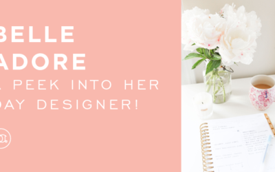 Belle Adore: A Peek Into Her Day Designer!