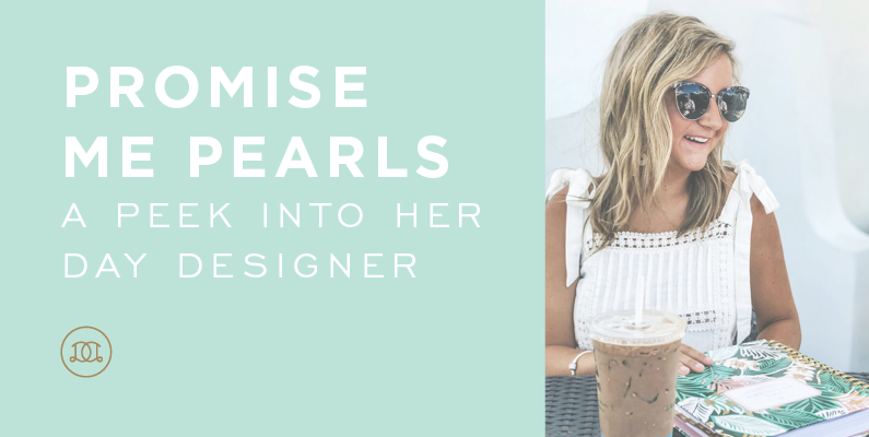 Promise Me Pearls: A Peek Into Her Day Designer