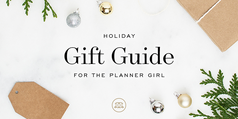 Holiday Gift Guide for the Planner Girl