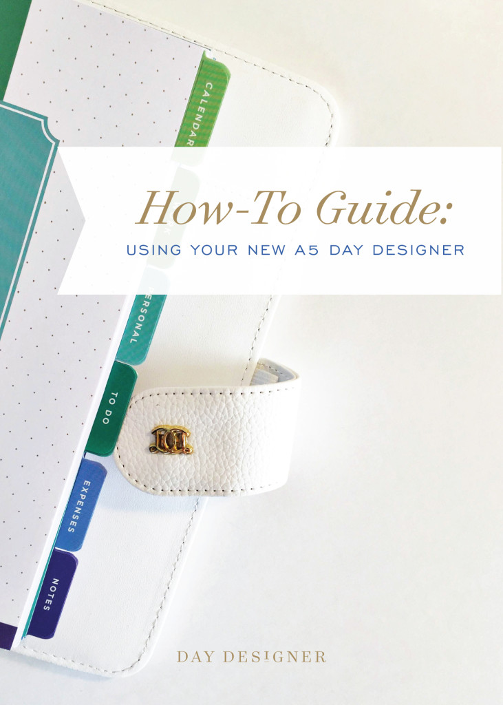 How To Use Your A5 Day Designer