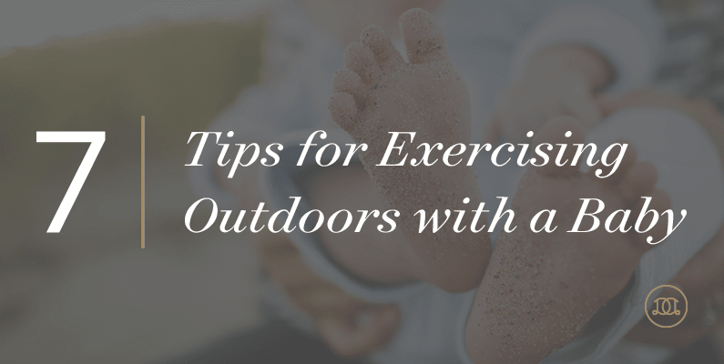 7 Tips For Exercising Outdoors With A Baby