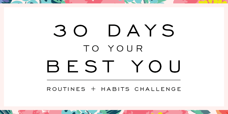 Sign Up For The Challenge: 30 Days To Your Best You!