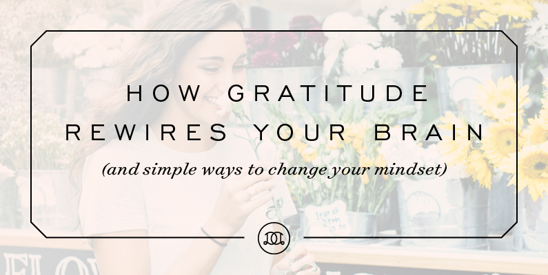 How Gratitude Rewires Your Brain