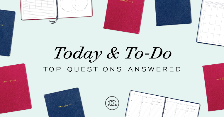 Today & To-Do: Top Questions Answered!
