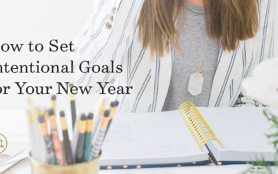 How to Set Intentional Goals for Your New Year