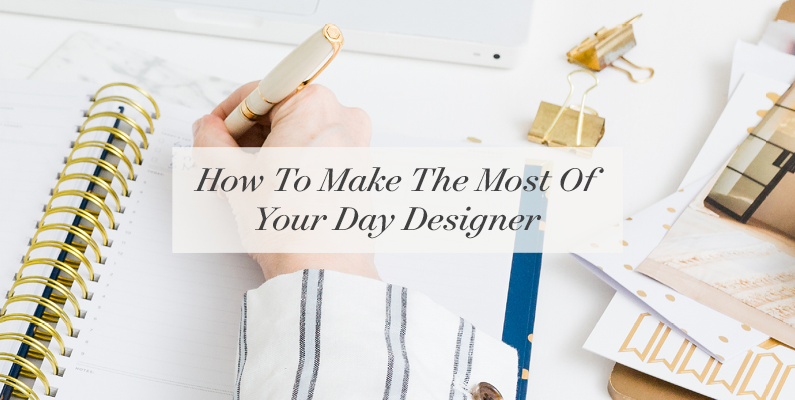 How to Make the Most of Your Day Designer