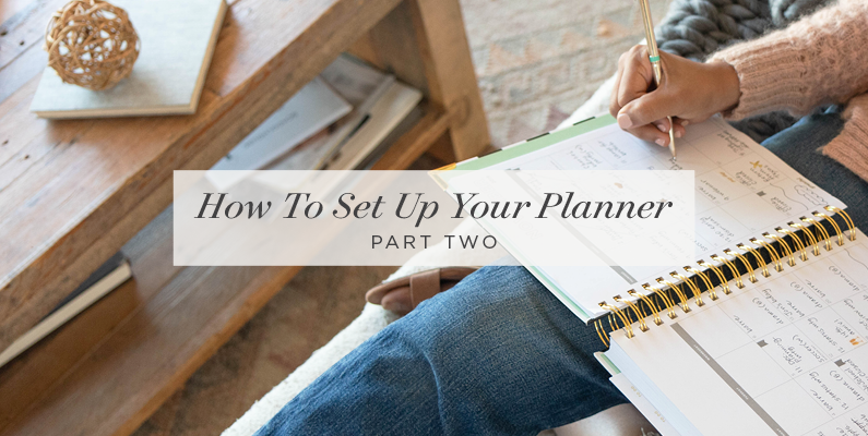 How to Set Up Your Planner | Part Two