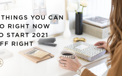 5 Things You Can Do Right Now To Start 2021 Off Right