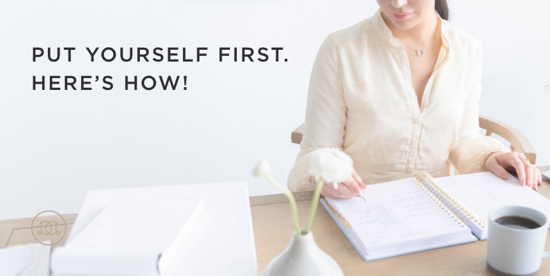 Put Yourself First. Here's How!
